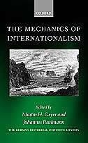 Book The Mechanics of Internationalism by Martin H. Geyer