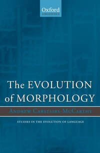 The Evolution of Morphology