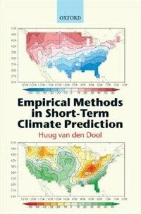 Book Empirical Methods in Short-Term Climate Prediction by Huug van den Dool