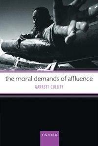 The Moral Demands Of Affluence