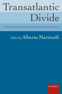 Book Transatlantic Divide: Comparing American and European Society by Alberto Martinelli
