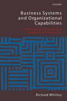 Business Systems and Organizational Capabilities: The Institutional Structuring of Competitive…