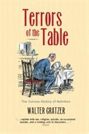 Book Terrors of the Table: The Curious History of Nutrition by Walter Gratzer