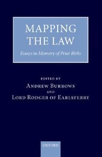 Book Mapping the Law: Essays in Memory of Peter Birks by Andrew Burrows