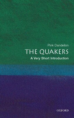 Book Quakerism: A Very Short Introduction by Pink Dandelion