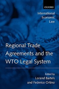 Book Regional Trade Agreements And The Wto Legal System by Lorand Bartels