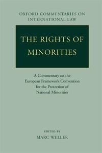 Book The Rights of Minorities: A Commentary on the European Framework Convention for the Protection of… by Marc Weller
