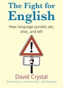 Book The Fight for English: How language pundits ate, shot, and left by David Crystal