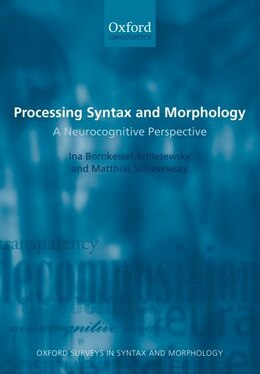 Book Processing Syntax and Morphology by Ina Bornkessel-Schlesewsky