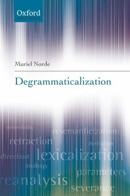 Book Degrammaticalization by Muriel Norde