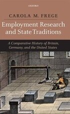 Employment Research And State Traditions: A Comparative History of the United States, Great Britain…