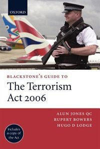 Book Blackstones Guide to the Terrorism Act 2006 by Alun Jones QC
