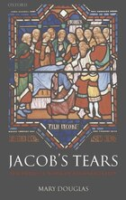 Jacobs Tears: The Priestly Work Of Reconciliation