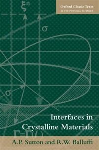 Book Interfaces in Crystalline Materials by A.P. Sutton