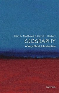 Book Geography: A Very Short Introduction by John A. Matthews