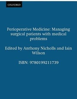 Book Perioperative Medicine: Managing surgical patients with medical problems by Anthony Nicholls