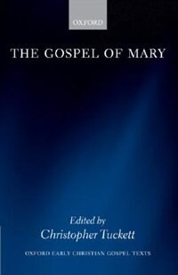 Book The Gospel of Mary by Christopher Tuckett