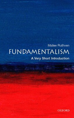 Book Fundamentalism: A Very Short Introduction by Malise Ruthven