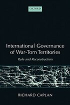 International Governance of War-Torn Territories: Rule and Reconstruction