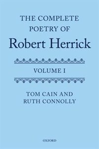 Book The Complete Poetry of Robert Herrick: Volume I by Tom Cain