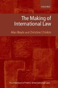 Book The Making of International Law by Alan Boyle