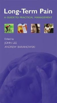 Book Long-term pain: A guide to practical management by John Lee