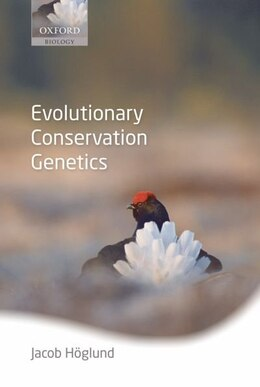 Book Evolutionary Conservation Genetics by Jacob Hoglund