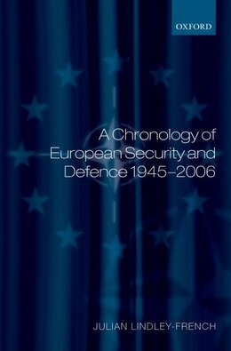 Book A Chronology Of European Security And Defence 1945-2006 by Julian Lindley-french