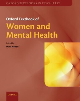 Book Oxford Textbook of Women and Mental Health by Dora Kohen