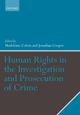 Book Human Rights in the Investigation and Prosecution of Crime by Madeleine Colvin