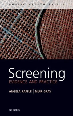 Book Screening: Evidence and practice by Angela E Raffle