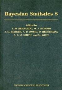 Book Bayesian Statistics 8 by J.M. Bernardo