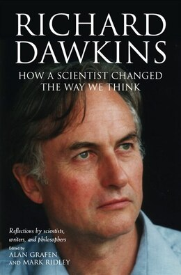 Book Richard Dawkins: How A Scientist Changed The Way We Think by Alan Grafen