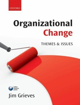 Book Organizational Change: Themes and Issues by Jim Grieves