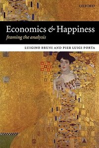 Book Economics and Happiness: Framing the Analysis by Luigino Bruni