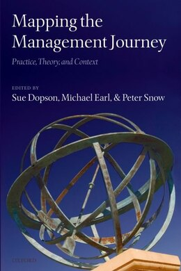 Book Mapping the Management Journey: Five Decades Of Management Studies by Sue Dopson