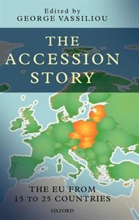 Book The Accession Story: The EU from 15 to 25 Countries by George Vassiliou
