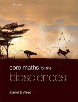 Book Core Maths for the Biosciences by Martin Reed
