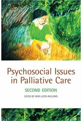 Book Psychosocial Issues in Palliative Care by Mari Lloyd-Williams