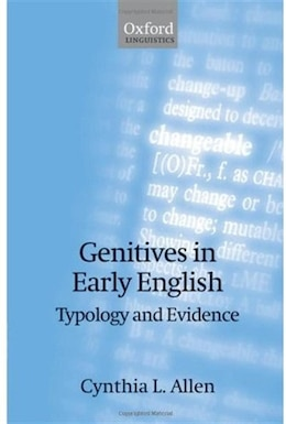 Book Genitives in Early English: Typology and Evidence by Cynthia L. Allen