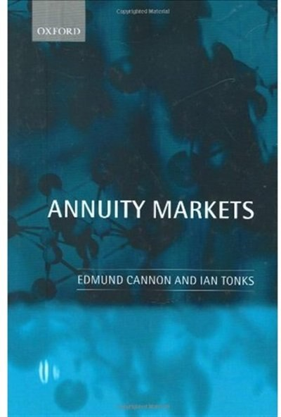 Annuity Markets by Edmund Cannon