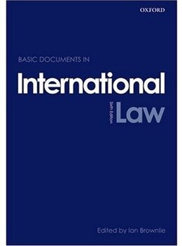 Book Basic Documents in International Law by Ian Brownlie, Q.C.