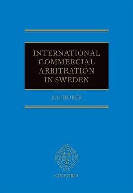 Book International Commercial Arbitration In Sweden by Kaj Hober