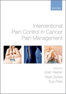 Book Interventional Pain Control in Cancer Pain Management by Joan Hester