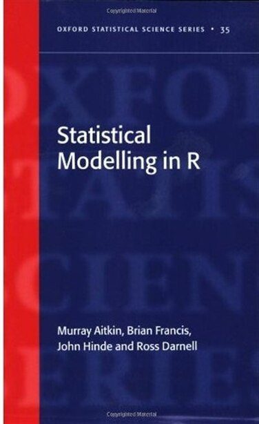 Statistical Modelling in R de Murray Aitkin