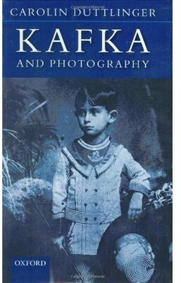 Book Kafka and Photography by Carolin Duttlinger