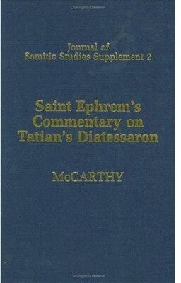 Book Saint Ephrems Commentary on Tatians Diatessaron: An English Translation of Chester Beatty Syriac MS… by Saint Ephrem