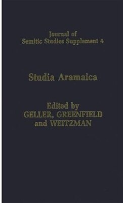 Book Studia Aramaica: New Sources and New Approaches. Papers Delivered at the London Conference of The… by M. J. Geller