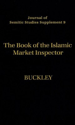 Book The Book of the Islamic Market Inspector by Ronald Paul Buckley