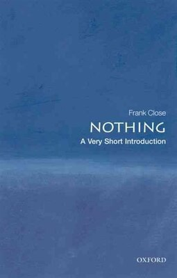 Book Nothing: A Very Short Introduction by Frank Close